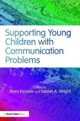 Supporting Young Children with Communication Problems (Paperback)