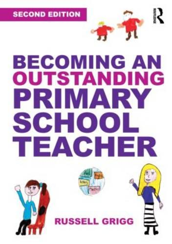 Becoming an Outstanding Primary School Teacher (Paperback)