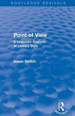 Point of View: A Linguistic Analysis of Literary Style (Paperback)