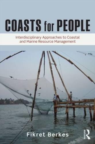 Coasts for People: Interdisciplinary Approaches to Coastal and Marine Resource Management (Paperback)