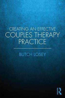 Creating an Effective Couples Therapy Practice (Paperback)