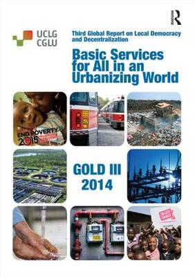 Basic Services for All in an Urbanizing World (Paperback)