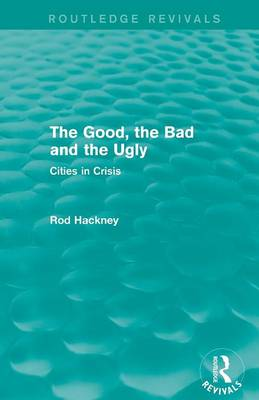The Good, the Bad and the Ugly - Routledge Revivals (Paperback)