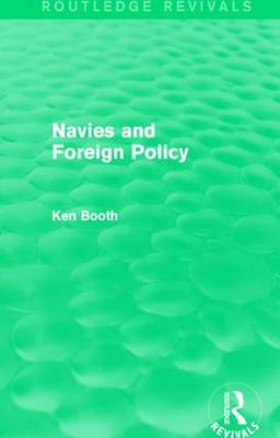 Navies and Foreign Policy - Routledge Revivals (Hardback)