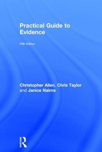 Practical Guide to Evidence (Hardback)