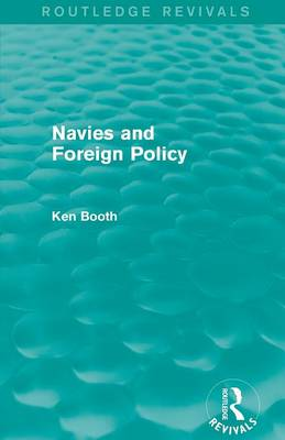 Navies and Foreign Policy (Paperback)