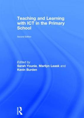 Teaching and Learning with ICT in the Primary School (Hardback)