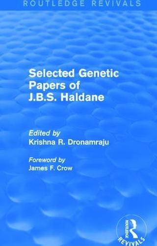 Selected Genetic Papers of J.B.S. Haldane (Paperback)