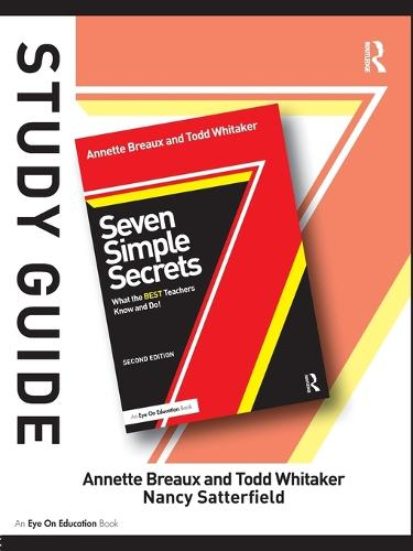 Study Guide, Seven Simple Secrets: What the BEST Teachers Know and Do! (Paperback)