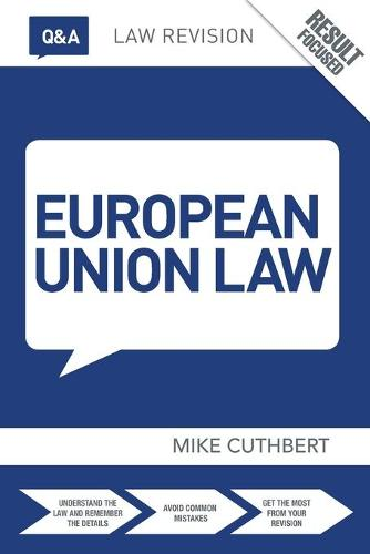 Q&A European Union Law - Questions and Answers (Paperback)
