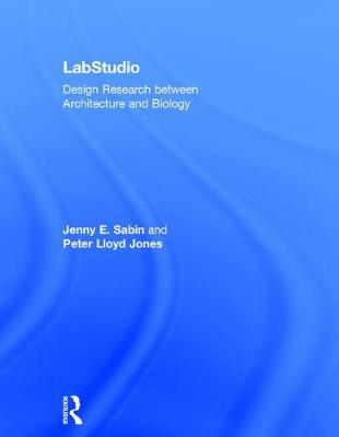 LabStudio: Design Research between Architecture and Biology (Hardback)