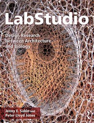 LabStudio: Design Research between Architecture and Biology (Paperback)