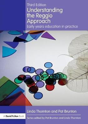 Understanding the Reggio Approach: Early Years Education in Practice - Understanding the... Approach (Paperback)