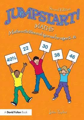 Jumpstart! Maths: Maths activities and games for ages 5-14 - Jumpstart! (Paperback)