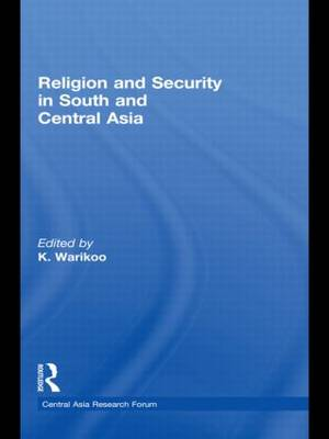 Religion and Security in South and Central Asia (Paperback)
