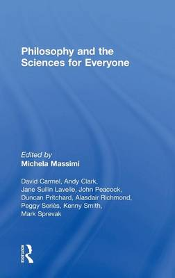 Philosophy and the Sciences for Everyone (Hardback)