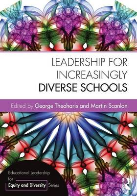 Leadership for Increasingly Diverse Schools - Educational Leadership for Equity and Diversity (Paperback)