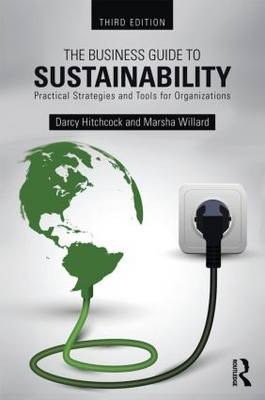 The Business Guide to Sustainability: Practical Strategies and Tools for Organizations (Paperback)