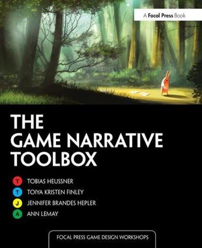 The Game Narrative Toolbox - Focal Press Game Design Workshops (Paperback)