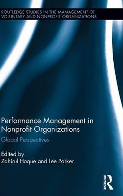 Performance Management in Nonprofit Organizations: Global Perspectives - Routledge Studies in the Management of Voluntary and Non-Profit Organizations (Hardback)
