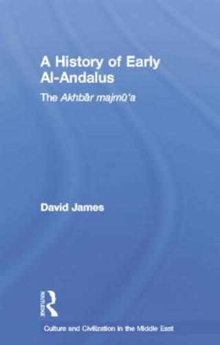 A History of Early Al-Andalus: The Akhbar Majmu'a (Paperback)