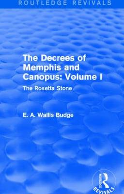 The Decrees of Memphis and Canopus: Vol. I: The Rosetta Stone (Paperback)