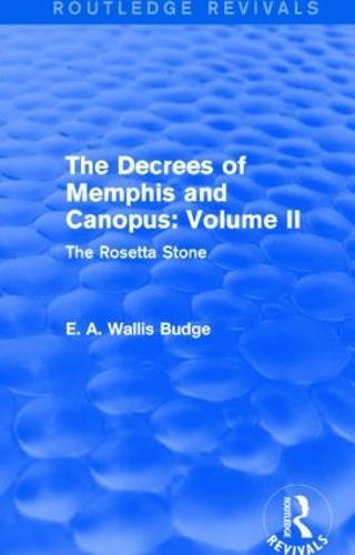 The Decrees of Memphis and Canopus: Vol. II: The Rosetta Stone (Paperback)