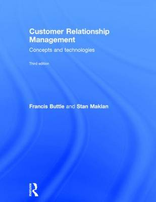 Customer Relationship Management: Concepts and Technologies (Hardback)