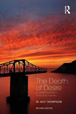 The Death of Desire: An Existential Study in Sanity and Madness (Paperback)