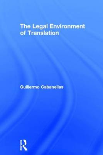 The Legal Environment of Translation (Hardback)