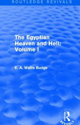 The Egyptian Heaven and Hell: Volume I (Paperback)