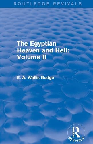The Egyptian Heaven and Hell: Volume II (Paperback)