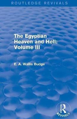 The Egyptian Heaven and Hell: Volume III (Paperback)