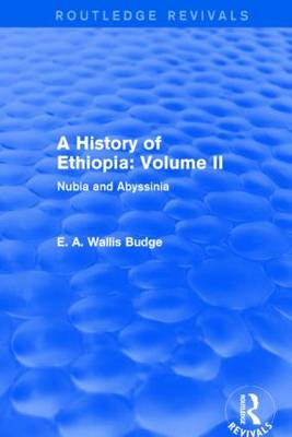 A History of Ethiopia: Volume II: Nubia and Abyssinia - Routledge Revivals (Hardback)