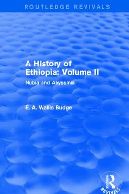 A History of Ethiopia: Volume II: Nubia and Abyssinia (Paperback)