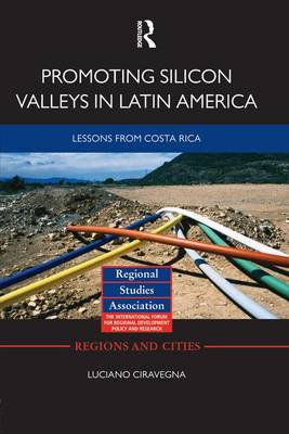 Promoting Silicon Valleys in Latin America: Lessons from Costa Rica (Paperback)