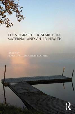 Ethnographic Research in Maternal and Child Health (Paperback)