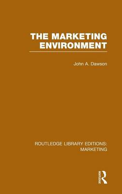 The Marketing Environment - Routledge Library Editions: Marketing (Hardback)