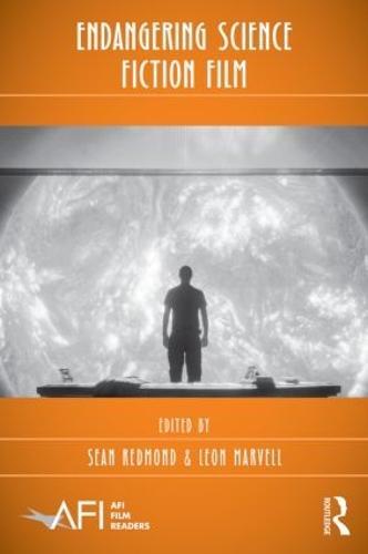 Endangering Science Fiction Film - AFI Film Readers (Paperback)