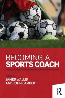 Becoming a Sports Coach (Paperback)