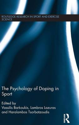The Psychology of Doping in Sport (Hardback)