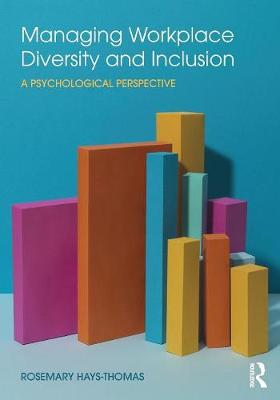 Managing Workplace Diversity and Inclusion: A Psychological Perspective (Paperback)