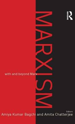 Marxism: With and Beyond Marx (Hardback)