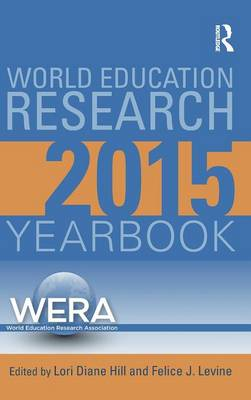 World Education Research Yearbook 2015 - World Education Research Yearbook (Hardback)