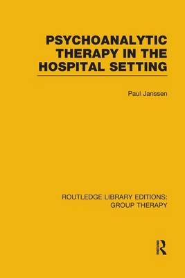 Psychoanalytic Therapy in the Hospital Setting (Paperback)