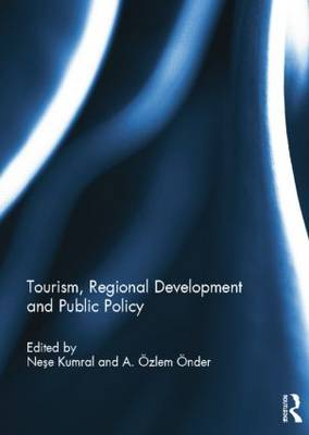 Tourism, Regional Development and Public Policy (Paperback)