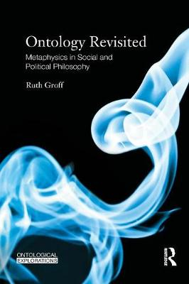 Ontology Revisited: Metaphysics in Social and Political Philosophy (Paperback)