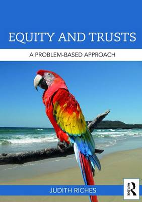 Equity and Trusts: A Problem-Based Approach - Problem Based Learning (Paperback)