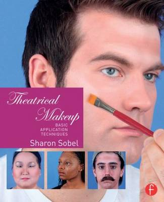 Theatrical Makeup: Basic Application Techniques (Paperback)