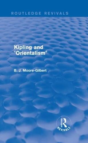 """Kipling and """"Orientalism"""" - Routledge Revivals (Hardback)"""